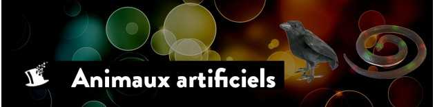 Animaux artificiels