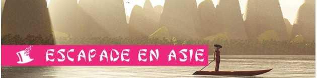 Escapade en Asie