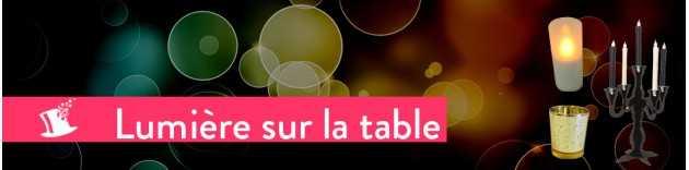 Lumière sur la table