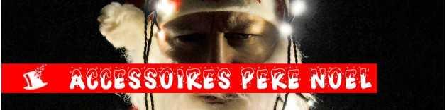 Accessoires Père Noel