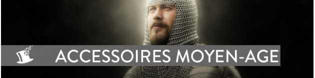 Accessoires Moyen Age