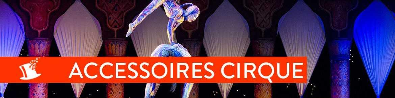 Accessoires Cirque