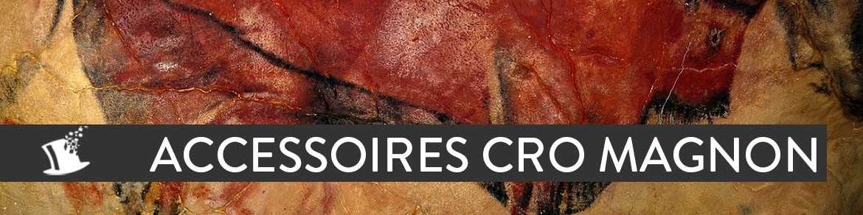 Accessoires Cro Magnon