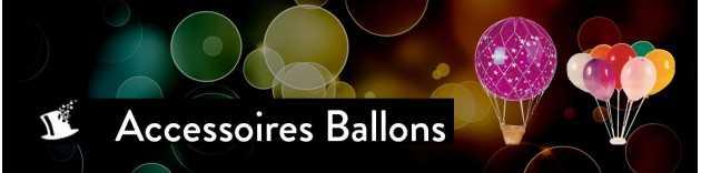 Accessoires déco avec ballons